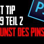 Short Tip Nr. 29 Die Macht des Pinsels Teil 2